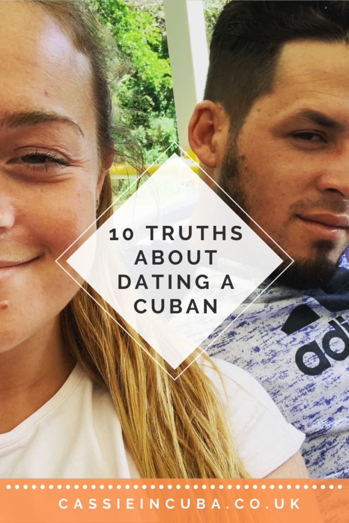 Truths About Dating a Cuban